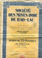 Indochine Action Mines D'or De BAO-LAC Hanoi 25 Piastres - Shareholdings