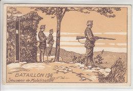 BATAILLON 124 - SOUVENIR DE MOBILISATION - ILLUSTRATION - 25.08.22 - Non Classificati