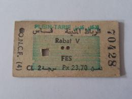 Maroc - Ticket Plein Tarif De Seconde Classe - O.N.C.F. - Rabat V à Fes - Chemins De Fer