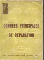 """Livre Technique Pour Garage """" FIAT Données Principales De Réparation """" 1966 , Automobile, Oldtimer,... (n258) - Auto"""