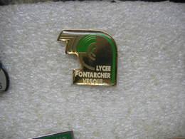 Pin's Du Lycée PONTARCHER De La Ville De VESOUL (Dépt 70) - Associations