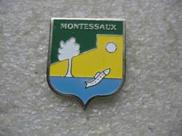 Pin's Embleme De La Ville De MONTESSAUX - Villes