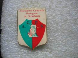 Pin's ACFS (Association Culturelle Portugaise De Strasbourg) - Associations