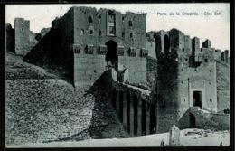 Ref 1322 - Early Postcard - Porte De La Citadelle Alep - Aleppo Syria - Middle East - Syria