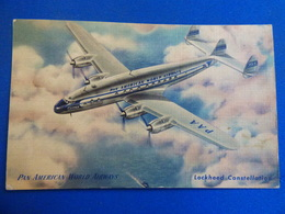 PAN AMERICAN WORLD AIRWAYS    CONSTELLATION - 1946-....: Era Moderna