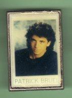 PATRICK BRUEL *** N°2 *** 1019 - Personnes Célèbres