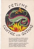 "MILITARIA. GUERRE 1914- 18. RARETÉ. CARTE PATRIOTIQUE  .LA SALAMANDRE TALISMAN  "" FÉTICHE CONTRE LES GOTHAS"" - War 1914-18"