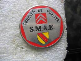 Pin's Des Cercles De Qualité CITROEN - SMAE (Société Mécanique Automobile De L'Est) En Lorraine - Pin's