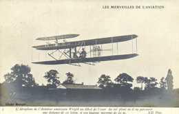 LES MERVEILLES DE L'AVIATION  L'Aéroplane De L'Aviateur Wright Au Debut De L'essor Du Vol Plané  5 RV - Riunioni