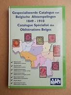 CATALOGUE SPÉCIALISE DES OBLITÉRATIONS BELGES - Afstempelingen