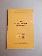 LES ENTIERS POSTAUX DE BELGIQUE - Ganzsachen