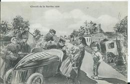 CIRCUIT DE LA SARTHE 1906 - (HUMOUR) édition Bouveret - Autographe - Le Mans