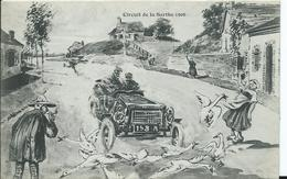 CIRCUIT DE LA SARTHE 1906 - (HUMOUR) édition Bouveret - Attention La Basse_cour - Le Mans