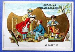 CHROMO DORÉE...CHOCOLAT OUDAILLE-LUCAS....LE SABOTIER... - Chocolat
