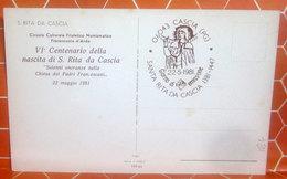1981 Giorno Di Emissione VI Centenario Nascita S. Rita Da Cascia Circolo Culturale Filatelico Fiorenzuola Arda - 6. 1946-.. Repubblica