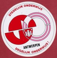 Sticker Autocollant Stedelijk Onderwijs Antwerpen Degelijk Onderwijs Aufkleber Adesivo - Stickers