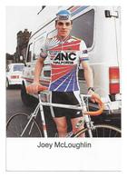 CARTE CYCLISME JOEY McLOUGHLIN TEAM ANC 1986 - Cyclisme