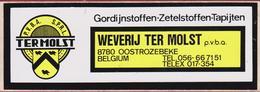 Sticker Autocollant Oostrozebeke Weverij Ter Molst Gordijnstoffen Zetelstoffen Tapijten Aufkleber Adesivo - Stickers