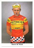 CARTE CYCLISME ETIENNE DE WILDE GROUPE TEAM HITACHI - Cyclisme