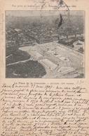 PARIS : La Place De La Concorde - Vue Prise En Ballon Par M. L. LEMAIRE, 15 Mai 1904.(carte écrite Par L'aérostier.) - Autographs