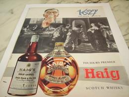 ANCIENNE PUBLICITE TOUJOURS  PREMIER WHISKY HAIG 1956 - Alcools