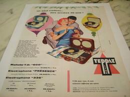 ANCIENNE PUBLICITE UN SEUL CADEAU ELECTROPHONE TEPPAZ  1956 - Autres