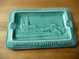 61 Imprimerie De Montligeon Cendrier Faience Moret - Advertising