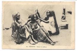 DJIBOUTI - Séance De Coiffure - Gibuti