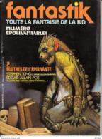 Fantastik Toute La Fantaisie De La BD -N°2 L'épouvante - Magazines
