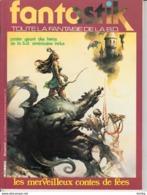 Fantastik Toute La Fantaisie De La BD -N°7 Les Merveilleux Contes De Fées - Magazines