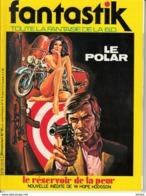 Fantastik Toute La Fantaisie De La BD -N°10 Le Polar - Magazines
