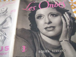 ONDES RADIO PARIS/ROSITA SERANNO/COLLABORATION TESSIER/BOUSSAC SAINT MARC /JEAN RIGAUX/CONCERT THEATRE/COGNAC CAMUS - 1900 - 1949