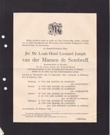 LEEUWENHORST HEERLEN Louis Henri Van Der MAESEN De SOMBREFF Maastricht 1854 Hulsberg 1926 Etats-Généraux - Overlijden