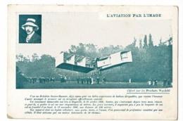 """L'Aviation Par L'image """"Santos Dumont"""" Premier Vol En Aéroplane, Bagatelle, 23 Octobre 1906, Offert Par Produits Nyrdahl - Reclame"""