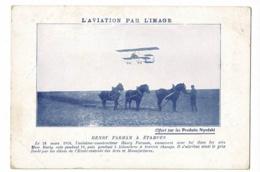 """L'Aviation Par L'image """"Henry Farman à Etampes"""" 28 Mars 1910, Avion, 3 Chevaux Tirant La Herse - Offert Par Nyrdahl - Reclame"""