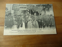 10 Manifestation Des Vignerons Champenois 9 Avril 1911 - Troyes