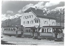 Innsbruck Tirol Lokalbahn Solbad Hall Tram Tramway Strassenbahn Trolley Linie 4 - Innsbruck