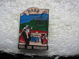 Pin's De La Fête Des Vendanges Dans La Ville De BARRen Alsace - Villes