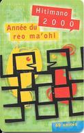 CARTE-PUCE-POLYNESIE-60U-PF106--GEMA-07/2000-HITIMANO-Utilisé Reste 6u-TBE- - Polynésie Française