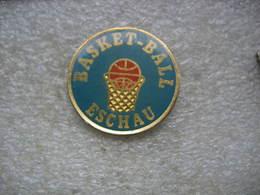 Pin's Du Club De Basketball De La Ville De ESCHAU (Dépt 67) - Basketball
