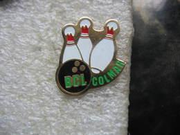 Pin's Du Club De Bowling BCL Colmar (Bowling Colmar Loisirs) Dépt 68, Haut-rhin - Bowling