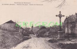 25 Doubs  : Environs De Besançon AVANNE  Entrée Du Pays , Route De Besançon - Altri Comuni