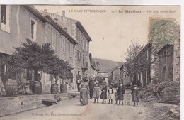 30 / LE MARTINET / GRANDE RUE / PARTIE NORD / TRES JOLIE CARTE - Otros Municipios