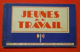Ww2 Carnet Francisque Jeunes Au Travail 10 Cartes Jeunes Compagnons De France Centre Jeunes Travailleurs CJF Mal Pétain - Guerre 1939-45