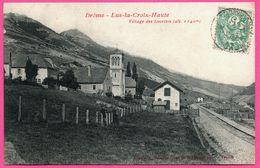 Drôme - Lus La Croix Haute - Village Des Lucettes - Gare - Animée - 1907 - France
