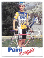 CARTE CYCLISME FURLAN SIGNEE TEAM PAINI 1987 - Cyclisme