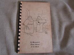 A Monastery Guest House Cook Book - Keuken, Gerechten En Wijnen