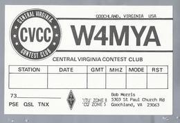 US.- QSL KAART. CARD. W4MYA. BOB MORRIS, GOOCHLAND COURT HOUSE, VIRGINIA, YORK COUNTY. U.S.A..CVCC.. - Radio-amateur