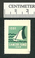 B55-50 CANADA 1949 IODE Cancer Fund Sail Boat MNH Thin - Viñetas Locales Y Privadas