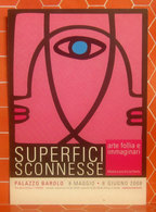 SUPERFICI SCONNESSE Mostra Arte Torino 2008  CARTOLINA Non Viaggiata - Pubblicitari
